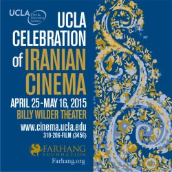 UCLA Celebration of Iranian Cinema 2015
